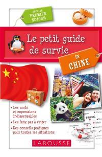 Le petit guide de survie en Chine : spécial premier séjour