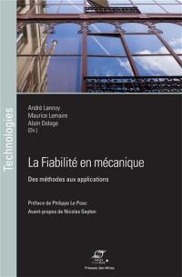 La fiabilité en mécanique : des méthodes aux applications