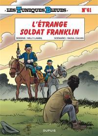 Les Tuniques bleues. Volume 61, L'étrange soldat Franklin