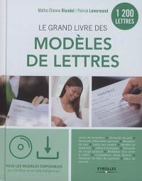 Le grand livre des modèles de lettres : 1.200 lettres