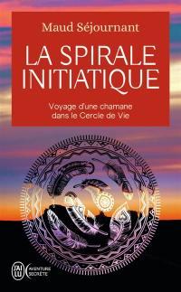 La spirale initiatique