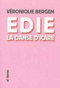 Edie, la danse d'Icare