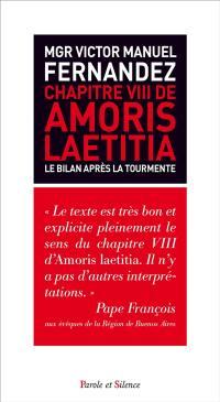 Chapitre VIII de Amoris laetitia : le bilan après la tourmente