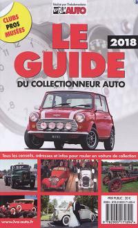 Le guide 2018 du collectionneur auto : tous les conseils, adresses et infos pour rouler en voiture de collection