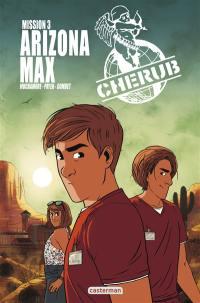 Cherub mission. Volume 3, Arizona Max