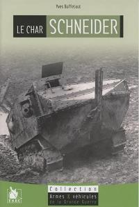 Le char Schneider