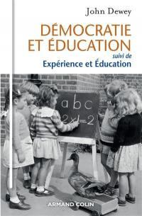 Démocratie et éducation; Suivi de Expérience et éducation