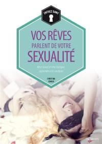 Vos rêves parlent de votre sexualité : le sens caché des rêves