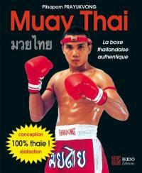 Muay thaï : la boxe thaïlandaise authentique