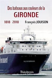 Des bateaux aux couleurs de la Gironde