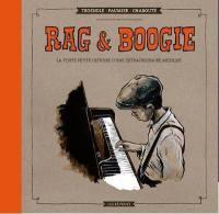 Rag & Boogie : la toute petite histoire d'une extraordinaire musique