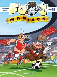 Les foot-maniacs. Volume 16,