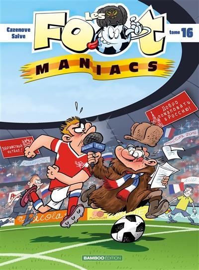 Les foot-maniacs. Volume 16