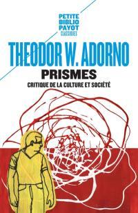 Prismes : critique de la culture et société