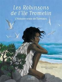 Les robinsons de l'île de Tromelin