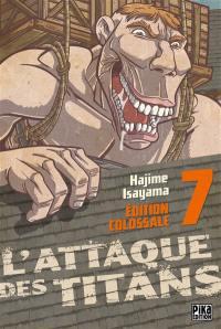 L'attaque des titans : édition colossale. Volume 7