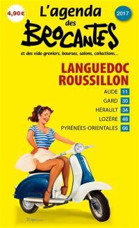 L'agenda des brocantes Languedoc-Roussillon. n° 2017