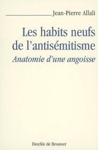 Les habits neufs de l'antisémitisme