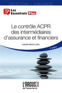 Le contrôle ACPR des intermédiaires d'assurance et financiers