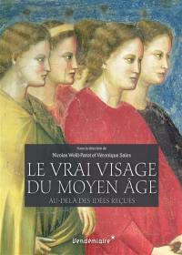 Le vrai visage du Moyen Age