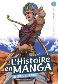 L'histoire en manga. Volume 1, Les débuts de l'humanité : de - 4,6 milliards d'années avant J.-C. à - 3000 avant J.-C.