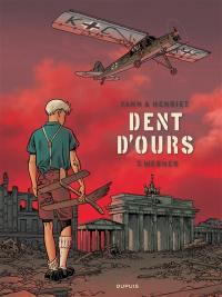 Dent d'ours. Volume 3, Werner