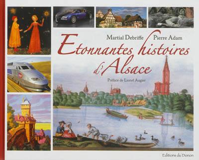 Etonnantes histoires d'Alsace