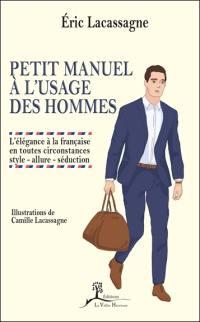 Petit manuel à l'usage des hommes