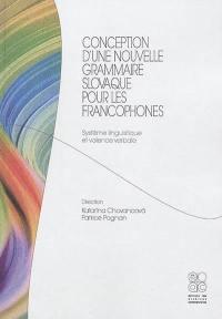 Conception d'une nouvelle grammaire slovaque pour les francophones