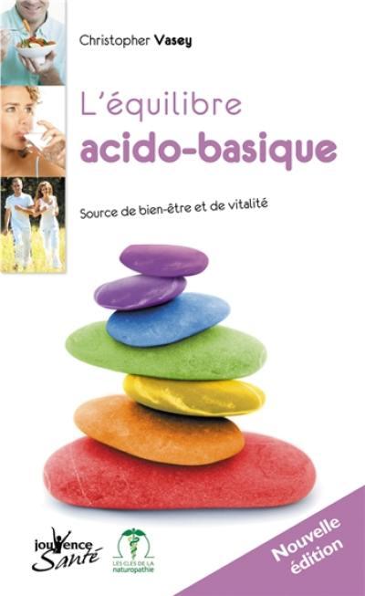 L'équilibre acido-basique : source de bien-être et de vitalité