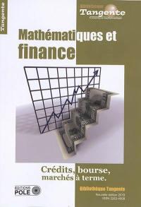 Maths et finance : bourse et marchés à terme