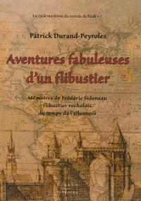 Le cycle maritime du monde de Reah. Volume 1, Aventures fabuleuses d'un flibustier
