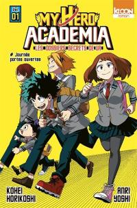 My hero academia. Volume 1, Journée portes ouvertes