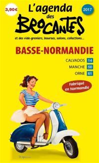 L'agenda des brocantes Basse-Normandie. n° 2017