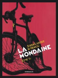 La mondaine. Volume 1, La mondaine