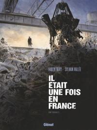 Il était une fois en France, Il était une fois en France
