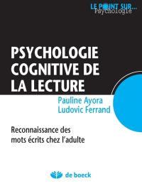 Psychologie cognitive de la lecture : reconnaissance des mots écrits chez l'adulte