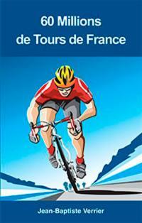 60 millions de Tours de France
