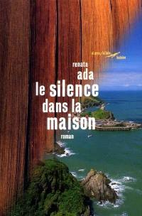 Le silence dans la maison