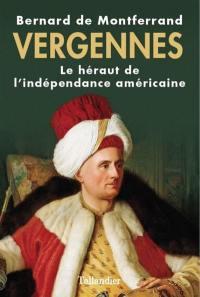 Vergennes : la gloire de Louis XVI