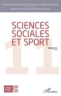 Sciences sociales et sport. n° 11