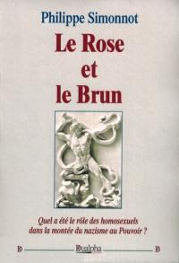 Le rose et le brun