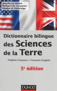 Dictionnaire bilingue des sciences de la Terre : anglais-français, français-anglais