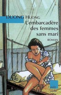 L'embarcadère des femmes sans mari