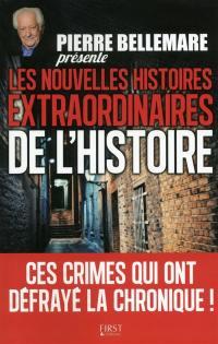 Pierre Bellemare présente les nouvelles histoires extraordinaires de l'histoire,