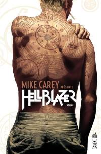 Mike Carey présente Hellblazer. Volume 1