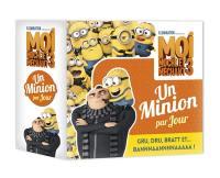 Moi, moche et méchant 3 : un Minion par jour : Gru, Dru, Bratt et... Bannnaannnnaaaaa !