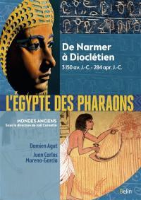 L'Egypte des pharaons : de Narmer à Dioclétien : 3150 av. J.-C.-284 apr. J.-C.