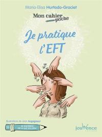 Je pratique l'EFT