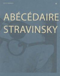 Abécédaire Stravinsky